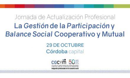 Se viene la Jornada de Actualización Profesional en Córdoba: Participación y Balance Social Cooperativo y Mutual