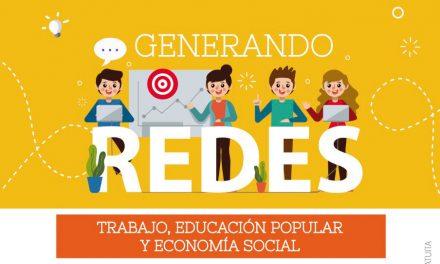 """Se realizará el Encuentro de Experiencias Asociativas """"Generando Redes: Trabajo, Educación Popular y Economía Social"""""""
