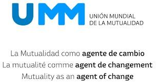 La UMM se consolida como representante del mutualismo mundial