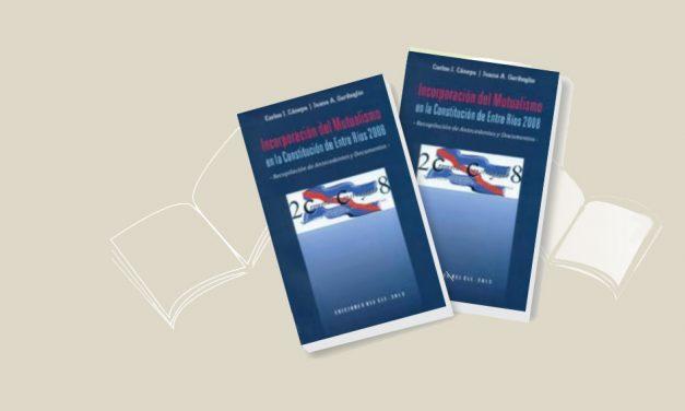 <h3>Reseña de libros Por Felipe Rodolfo Arella</h3> <h1>Incorporación del Mutualismo en la Constitución de Entre Ríos 2008 -Recopilación de Antecedentes y Documentos-</h1>